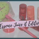 Essence Juice it Edition (Werbung)
